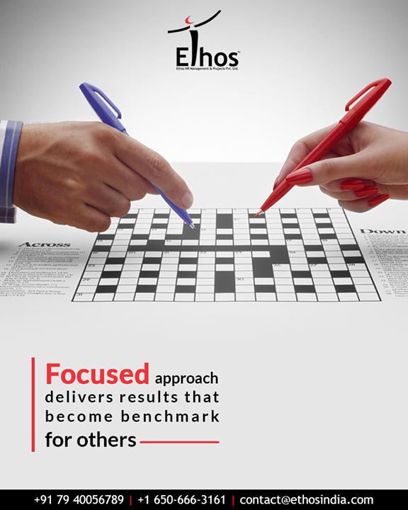 Focused approach delivers results that become benchmark for others.  Hit LIKE if you agree and tell us how focused are you in your approaches?  #TipOfTheWeek#EthosIndia #Ahmedabad #EthosHR #Recruitment #CareerGuide #India
