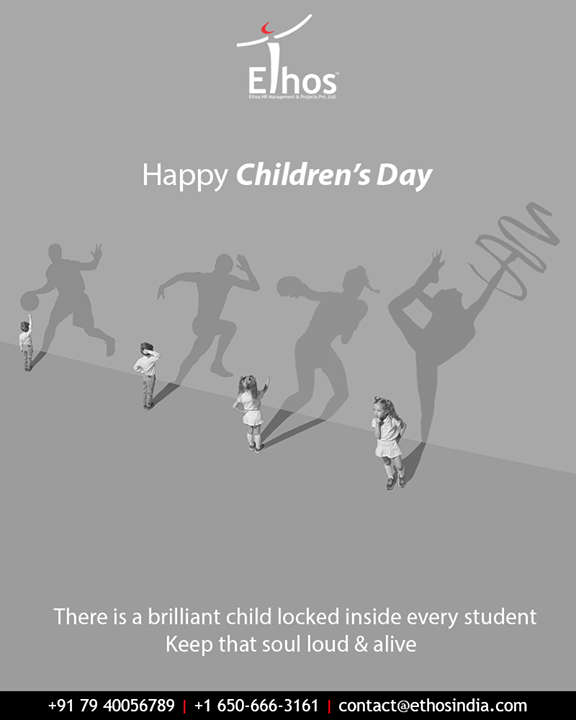 There is abrilliant child locked inside every student keep that soul loud & alive.      #HappyChildrensDay #ChildrensDay #EthosIndia #Ahmedabad #EthosHR #Recruitment #CareerGuide #India