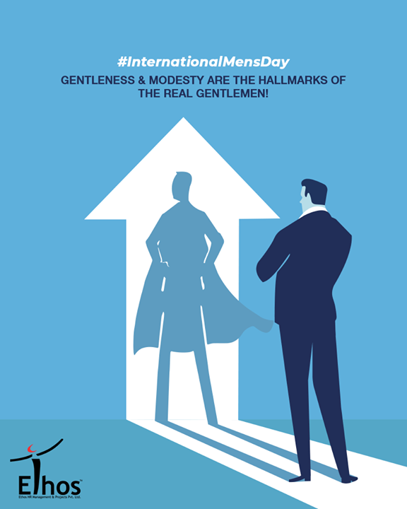 Ethos India,  InternationalMensDay, MensDay, MensDay2019, EthosIndia, Ahmedabad, EthosHR, Recruitment, CareerGuide, India