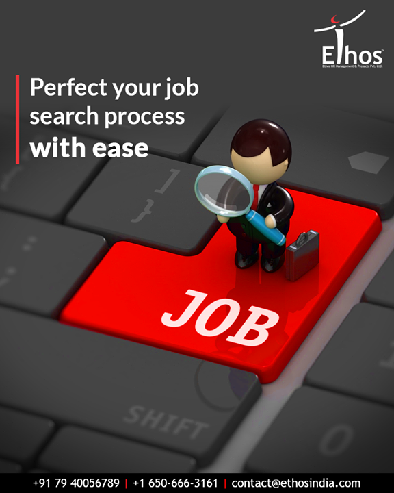 With the job hunt strategies that work, we will help you in perfecting your job search process with ease.  #EthosIndia #Ahmedabad #EthosHR #Recruitment #CareerGuide #India