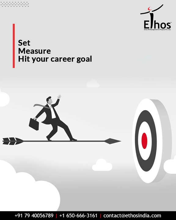 An effective goal setting will help you to set, measure and hot your career goal in the quickest possible way.  #TipOfTheDay #EthosIndia #Ahmedabad #EthosHR #Recruitment #CareerGuide #India#recruitment #jobs #jobsearch #hiring #job #career #employment #hr #recruiting #work #business #recruiter #humanresources #vacancy #recruitmentagency