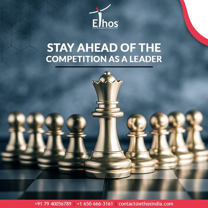 #DidYouKnow?  By adopting a strategic approach, you can vanquish the competition and be a leader in your field.  #TOTD #EthosIndia #Ahmedabad #EthosHR #Recruitment #CareerGuide #India