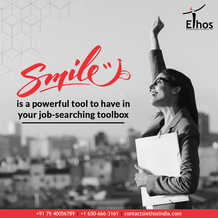 A good smile will get you very far in life! A smile is a powerful tool to have in your job-searching toolbox.  #TipOfTheDay #ExpertCareerGuide #CareerOptions #CareerGrowth #EthosIndia #Ahmedabad #EthosHR #Recruitment #CareerGuide #India