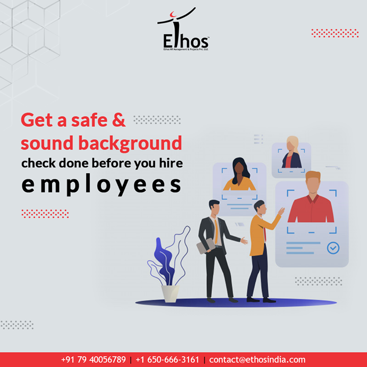Hiring new employees has always been a time-taking and tasking job. So while getting the employees hired you to need to be wise and careful.  It is suggested that the safe and sound employee background services can help you to hire the right resources for the right post.  #EthosIndia #Ahmedabad #EthosHR #Recruitment #CareerGuide #India