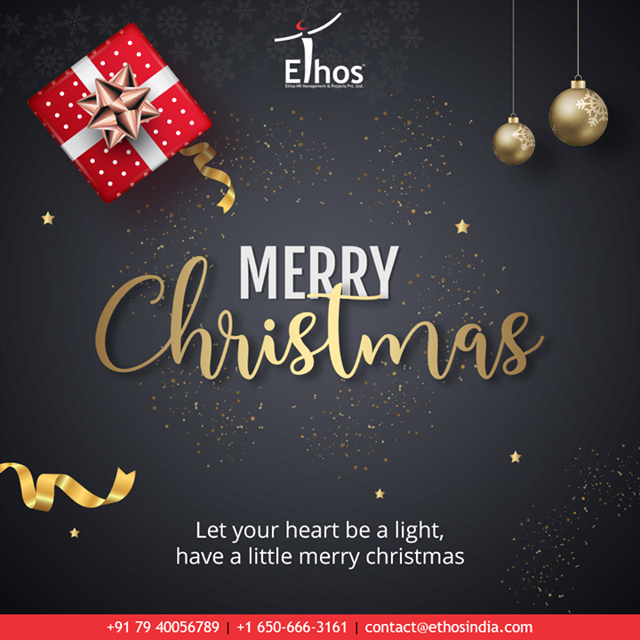 Let your heart be a light, have a little merry christmas.  #Christmas #MerryChristmas #Christmas2019 #Festival #Cheers #Joy #Happiness #EthosIndia #Ahmedabad #EthosHR #Recruitment #CareerGuide #India
