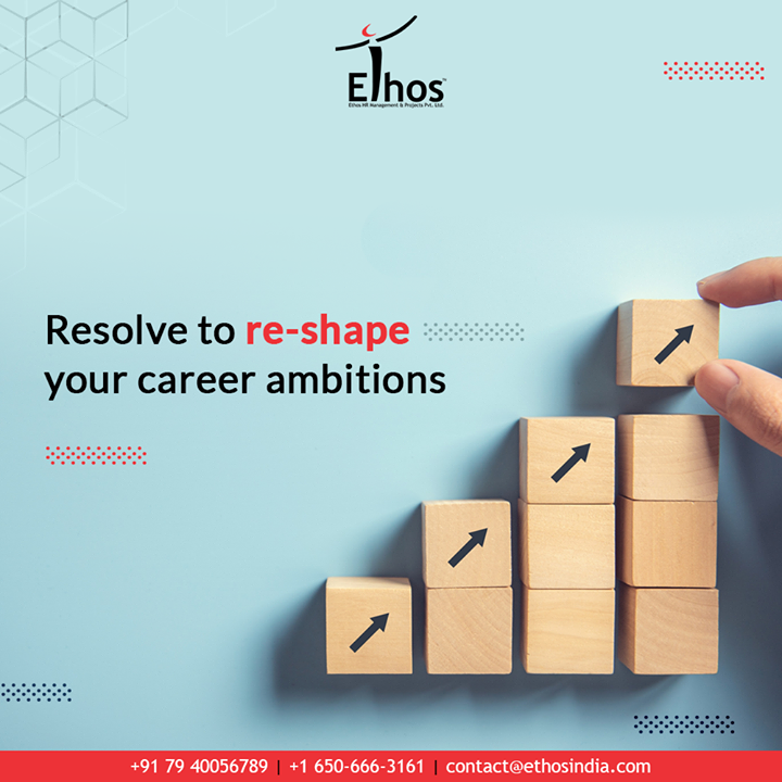 The best time to act towards achieving your career goals is today.  Resolve to re-shape your career ambitions with the expert career guide; Ethos India.  #CareerOptions #CareerGrowth #EthosIndia #Ahmedabad #EthosHR #Recruitment #CareerGuide #India
