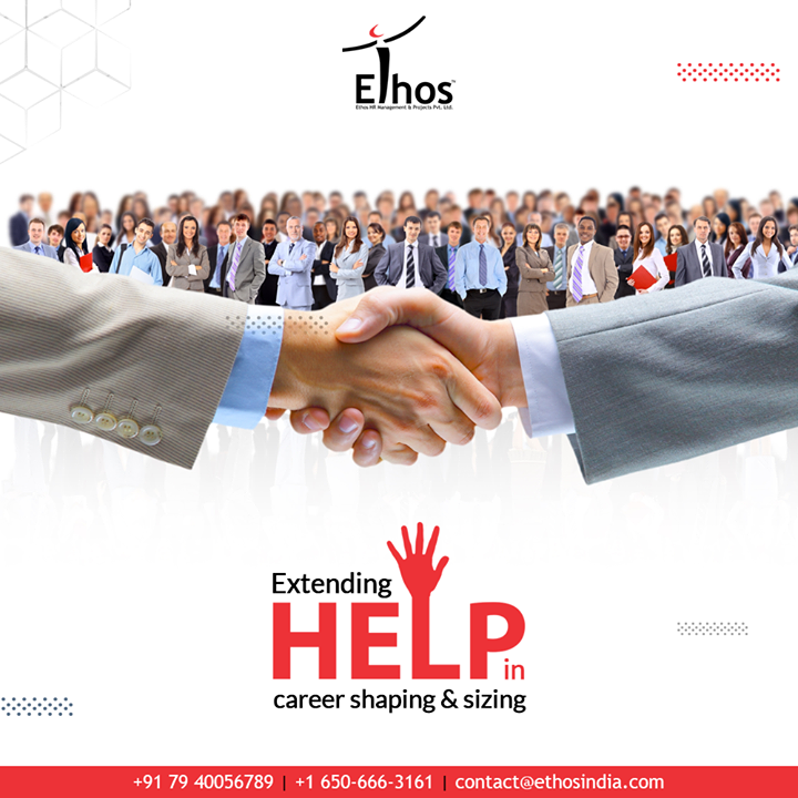 You cannot deny the fact that your career is an integral part of your identity. We are here to extend help in your career shaping & sizing.  #NewYearNewGoals #NewYearResolution #EthosIndia #Ahmedabad #EthosHR #Recruitment #CareerGuide #India
