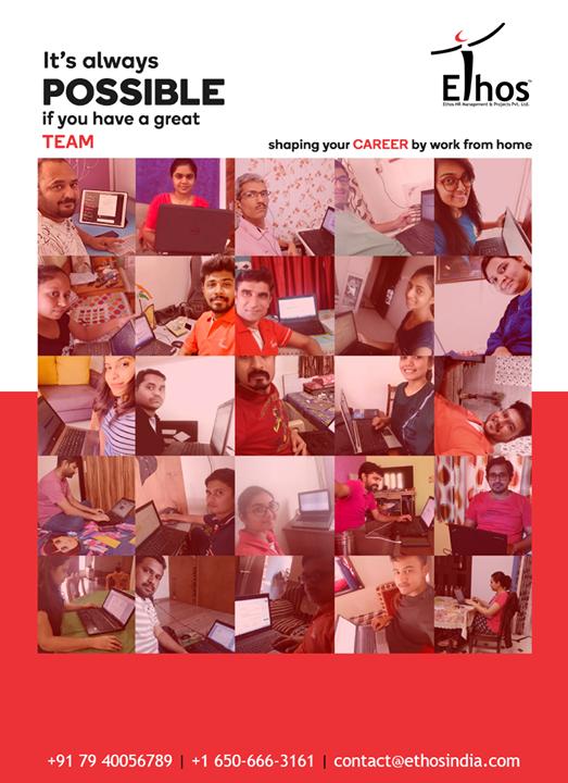 It's always possible, if you have a great team  #CareerOpportunity #EthosIndia #Ahmedabad #EthosHR #Recruitment #CareerGuide #India