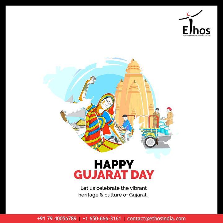 Ethos India,  HappyGujaratDay, GujaratDay, GujaratFoundationDay, GujaratDay2020, EthosIndia, Ahmedabad, EthosHR, Recruitment, CareerGuide, India