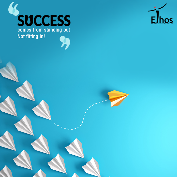 Be unique and do things differently than others because why fit in when you were born to stand out?  #EthosIndia #Ahmedabad #EthosHR #Recruitment #CareerGuide #India