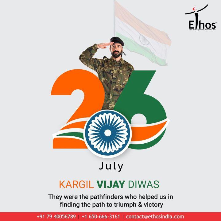 Ethos India,  KargilVijayDiwas, KargilVijayDiwas2020, JaiHind, IndianArmy, RememberingKargil, EthosIndia, Ahmedabad, EthosHR, Recruitment, CareerGuide, India
