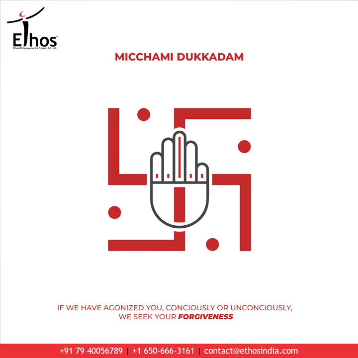 If we have agonized you, conciously or unconciously, we seek your forgiveness.  #MicchamiDukkadam #Samvatsari #Samvatsari2020 #EthosIndia #Ahmedabad #EthosHR #Recruitment #CareerGuide #India