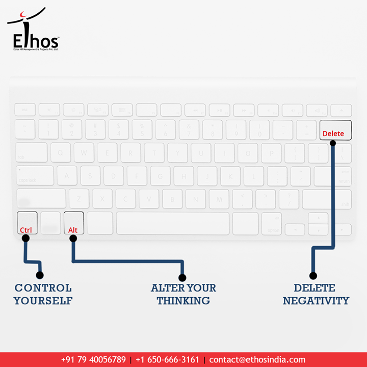 Some will inspire you for success and work. Others for tough times, change, and life. Ctrl + Alt + Del = Control yourself, Alter your thoughts, Delete negativity.  #EthosIndia #Ahmedabad #EthosHR #Recruitment #CareerGuide #India