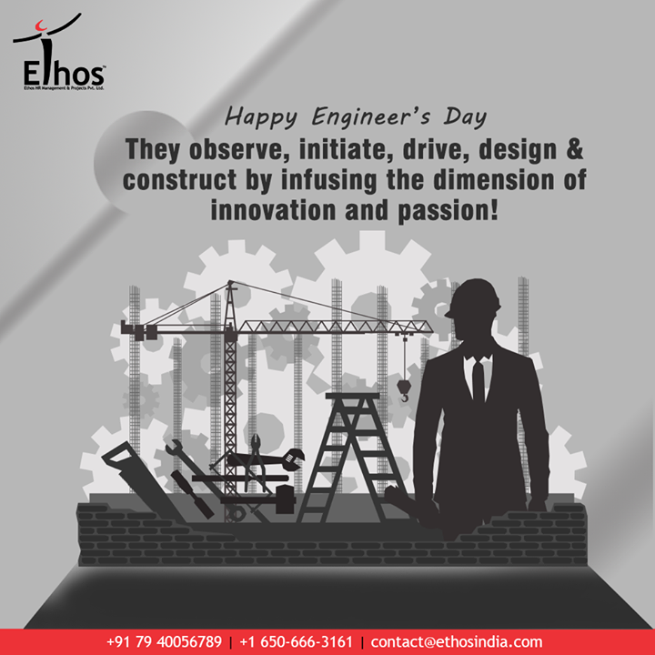 Ethos India,  EngineersDay, EngineersDay2020, Engineering, HappyEngineersDay, EthosIndia, Ahmedabad, EthosHR, Recruitment, CareerGuide, India, SuccessFormula