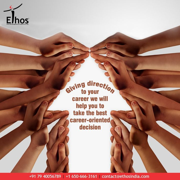 Ethos India,  CareerDecision, EthosIndia, Ahmedabad, EthosHR, Recruitment, CareerGuide, India, SuccessFormula