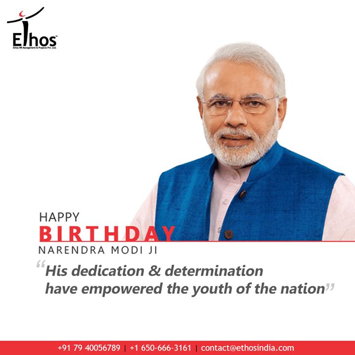 Ethos India,  HappyBirthdayPMModi, PMModi, HappyBirthdayNaMo, NarendraModi, HappyBirthdayNarendraModi, EthosIndia, Ahmedabad, EthosHR, Recruitment, CareerGuide, India, SuccessFormula