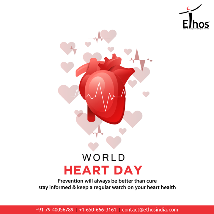 Prevention will always be better than cure stay informed & keep a regular watch on your heart health.   #WorldHeartDay #HeartDay #HealthyHeart #WorldHeartDay2020 #EthosIndia #Ahmedabad #EthosHR #Recruitment #CareerGuide #India #SuccessFormula