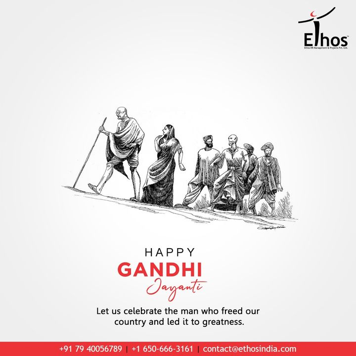 Let us celebrate the man who freed our country and led it to greatness.  #GandhiJayanti #MahatmaGandhi #2ndOct #Gandhiji #GandhiJayanti2020 #EthosIndia #Ahmedabad #EthosHR #Recruitment #CareerGuide #India #SuccessFormula