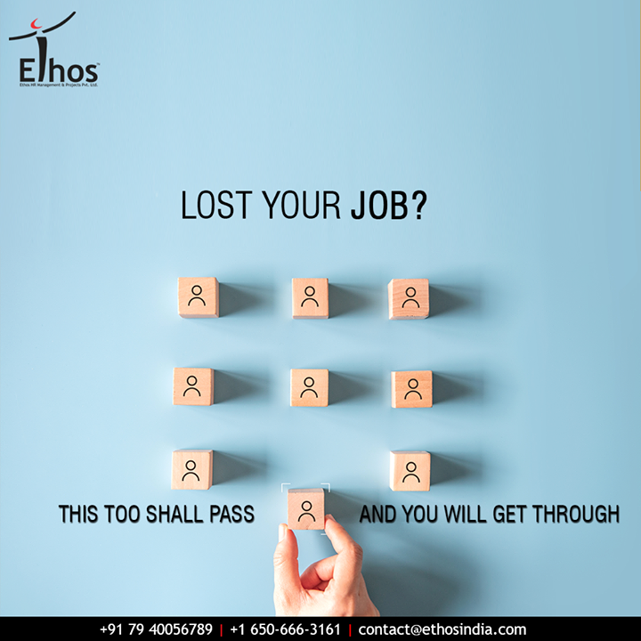 Unemployment can be devastating but with the help of the right career guidance, you can overcome.  Remember that this is just a phase and this too shall pass. Get in touch with us and we will help you to get through.  #DefeatUnemployment #GetEmployed #EthosIndia #Ahmedabad #EthosHR #Recruitment #CareerGuide #India #SuccessFormula