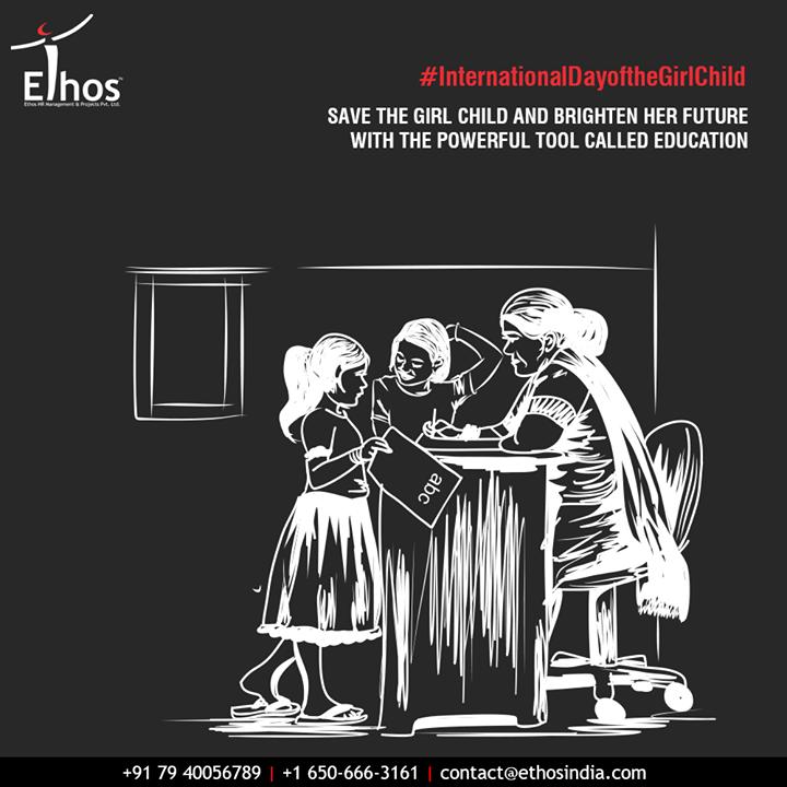 Save the girl child and brighten her future with the powerful tool called education.  #InternationalDayoftheGirlChild #GirlChild #IDotGC #IDotGC2020 #EmpowerGirls #EthosIndia #Ahmedabad #EthosHR #Recruitment #CareerGuide #India #SuccessFormula