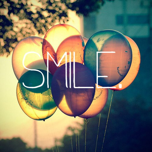 Smile; and the whole world will smile with you. Cry; and the whole world will laugh at you.