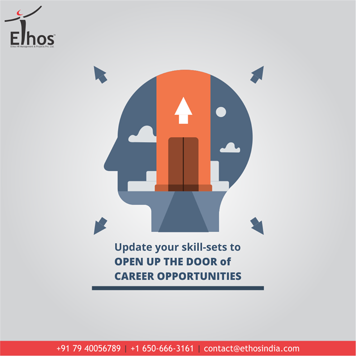 Change is dynamic and hence you need to keep in pace with change in the changing times.  Update your skill-sets to open up the door of career opportunities.  #Update #Upgrade #Reskill #BeatUnemployment #ThingsWeDo #CareForYourCareer #OurServices #CareerOpportunity #EthosIndia #Ahmedabad #EthosHR #Recruitment #CareerGuide #India