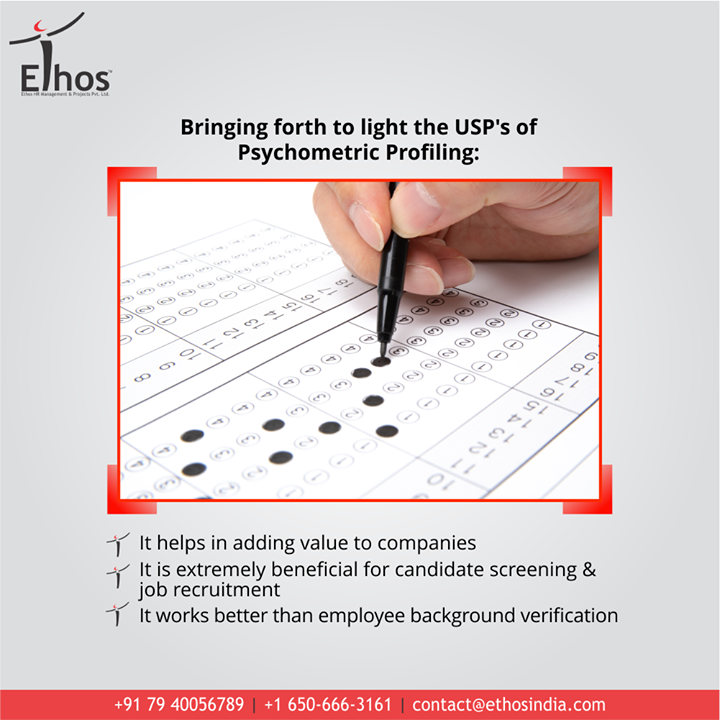 In the era of cut-throat competition, Psychometric Profiling plays a prominent role. Take a quick look into the USP's of psychometric profiling services with #EthosIndia.   - It helps in adding value to companies - It is extremely beneficial for candidate screening & job recruitment - It works better than employee background verification  #PsychometricTest #PsychometricProfiling s. #OurServices #ThingsWeDo #CareForYourCareer #CareerOpportunity #EthosIndia #Ahmedabad #EthosHR #Recruitment #CareerGuide #India