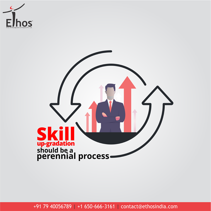 How open are you for learning new things and how frequently you take adequate measures to upgrade you skills?  Please understand that skill up-gradation is a perennial process and keep attending the workshops and seminars to keep adding to your skill-sets.  #Update #Upgrade #Reskill #BeatUnemployment #ThingsWeDo #CareForYourCareer #OurServices #CareerOpportunity #EthosIndia #Ahmedabad #EthosHR #Recruitment #CareerGuide #India