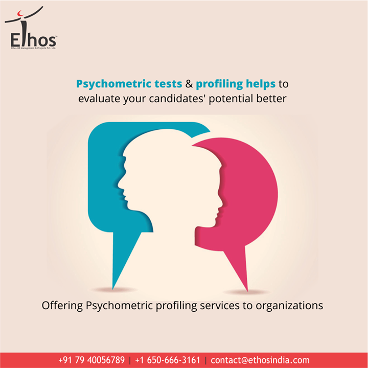 Psychometric tests are increasing in the terms of popularity because they help to evaluate the candidate's potential better.  At #EthosIndia, we take delight in offering psychometric profiling services to organizations and help them in saving their resources.   #PsychometricTest #PsychometricProfiling #OurServices #ThingsWeDo #CareForYourCareer #CareerOpportunity #EthosIndia #Ahmedabad #EthosHR #Recruitment #CareerGuide #India