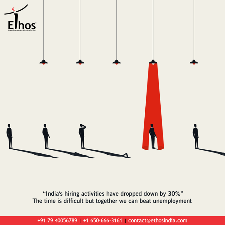 #DidYouKnow?  'India's hiring activities have dropped down by 30%'.  Post-pandemic, too many people have lost their jobs and many others are not finding any.  The time is difficult but together we can beat unemployment.  Get in touch with us and we will help you to explore new career options & discover fresh career opportunities.  #FightUnemployment #WeCareForYourCareer #WhatMakesUsStandOut #OurServices #CareerOpportunity #EthosIndia #Ahmedabad #EthosHR #Recruitment #CareerGuide #India