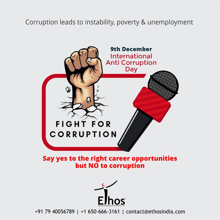 Corruption leads to instability, poverty & unemployment.  Say yes to the right career opportunities but NO to corruption.  #NoToCorruption #SayNoToCorruption #AntiCorruption #FightCorruption #StandStrong #SaveTheNation #CareerOpportunity #EthosIndia #Ahmedabad #EthosHR #Recruitment #CareerGuide #India