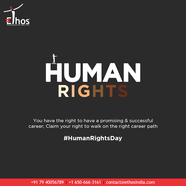 You have the right to have a promising & successful career; Claim your right to walk on the right career path.   #StandForYourRights #HumanRights #HumanRightsDay #SuccesfulCareer #CareerGuide #EthosIndia