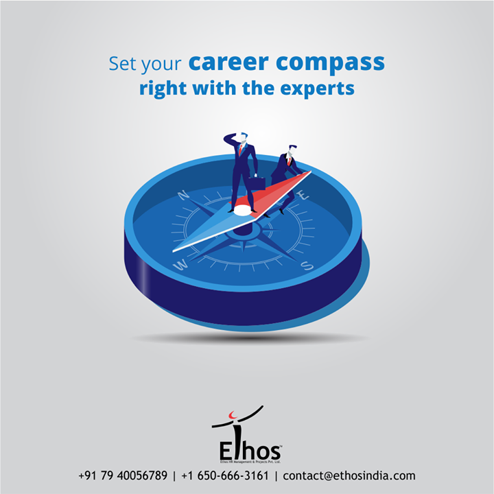 A little career guidance can help you to get done with your career confusions and choose a path that will suit your personality the best.  Set your career compass right with the experts; #EthosIndia.  #WeCareForYourCareer #WhatMakesUsStandOut #OurServices #CareerOpportunity #EthosIndia #Ahmedabad #EthosHR #Recruitment #CareerGuide #India