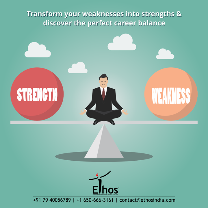 #DidYouKnow?  It is very important to recognize and accept your weaknesses. You can never turn the  weakness into strength if you keep denying that the weakness exists.  Get the right kind of guidance; transform your weaknesses into strengths & discover the perfect career balance.  #TurnWeaknessIntoStrength #NewYear #NewCareerGoals #CareerCounselling #OurServices #CareerOpportunity #EthosIndia #Ahmedabad #EthosHR #Ethos #HR #Recruitment #CareerGuide #India