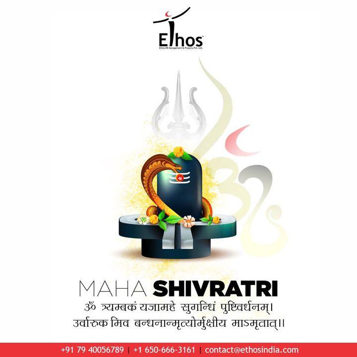 Ethos India,  MahaShivratri, HappyMahaShivratri, HappyShivratri, HappyShivratri2021, Shivratri, Mahadev, IndianFestival, EthosIndia, Ahmedabad, EthosHR, Ethos, HR, Recruitment, CareerGuide, India, EmployeeRecruitment