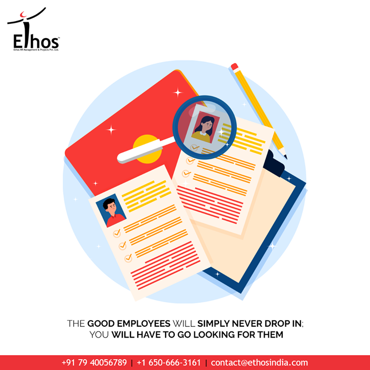 Stop depending on luck when it comes to recruitment of new employees. Stay aware of the fact that the good employees will simply never drop in by God's grace. So you need to keep the process of hiring sound, making use of all the best possible resources available.  #JobRecruitment #EmployeeHiring #CareerCounselling #OurServices #CareerOpportunity #EthosIndia #Ahmedabad #EthosHR #Ethos #HR #Recruitment #CareerGuide #India