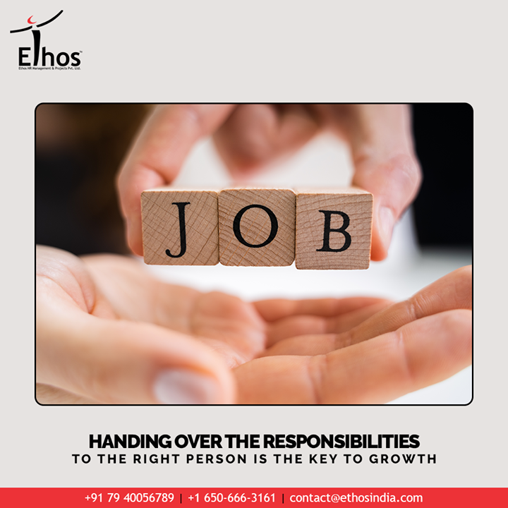 Looking for the secret to unlock your organizational growth & success?  Handing over the responsibilities to the right person is the key to growth  #EthosIndia #Ahmedabad #EthosHR #Ethos #HR #Recruitment #CareerGuide #India