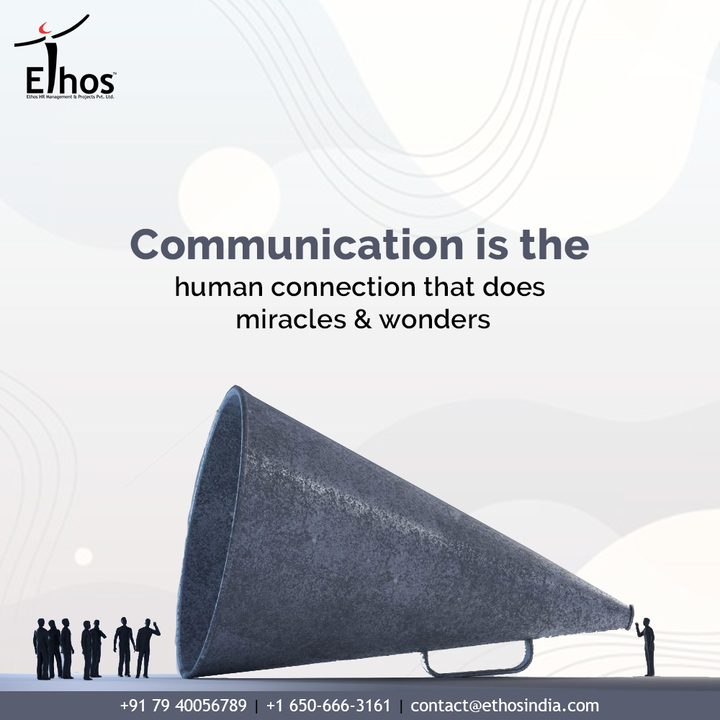 When it comes to career success, communication is the human connection that can do miracles and wonders.  Remember that communication is like a muscle &you can strengthen it by use.  #EthosIndia #Ahmedabad #EthosHR #Ethos #HR #Recruitment #CareerGuide #India