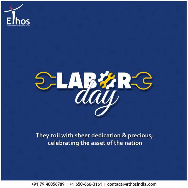 They toil with sheer dedication & precious; celebrating the asset of the nation  #LabourDay #LabourDay2021 #EthosHR #Ethos #HR #Recruitment #CareerGuide #India