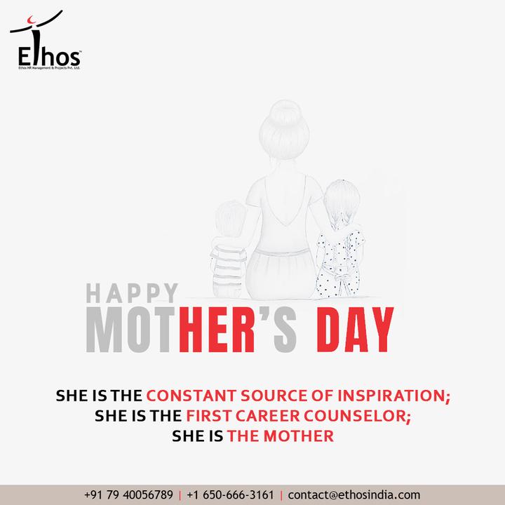 Ethos India,  HappyMothersDay, MothersDay, MothersDay2021, Motherhood, EthosHR, Ethos, HR, Recruitment, CareerGuide, India