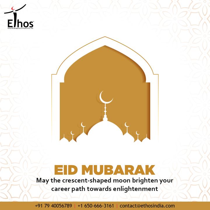 May the crescent-shaped moon brighten your career path towards enlightenment  #EidMubarak #EidAlFitr #EidMubarak2021 #EthosHR #Ethos #HR #Recruitment #CareerGuide #India