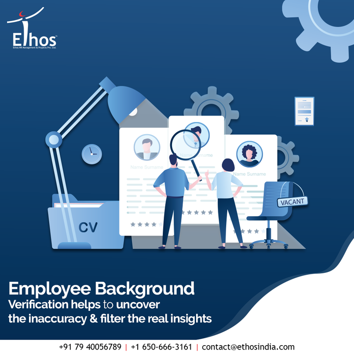 There are so many people looking around for employment but you cannot randomly hire the candidates to your organization. Before hiring new employees to your organization, you need to have a clear picture about them.  Employee Background Verification helps to uncover the inaccuracy & filter the real insights so that the process of job recruitment becomes sounder for the organization.  #EthosHR #Ethos #HR #Recruitment #CareerGuide #India