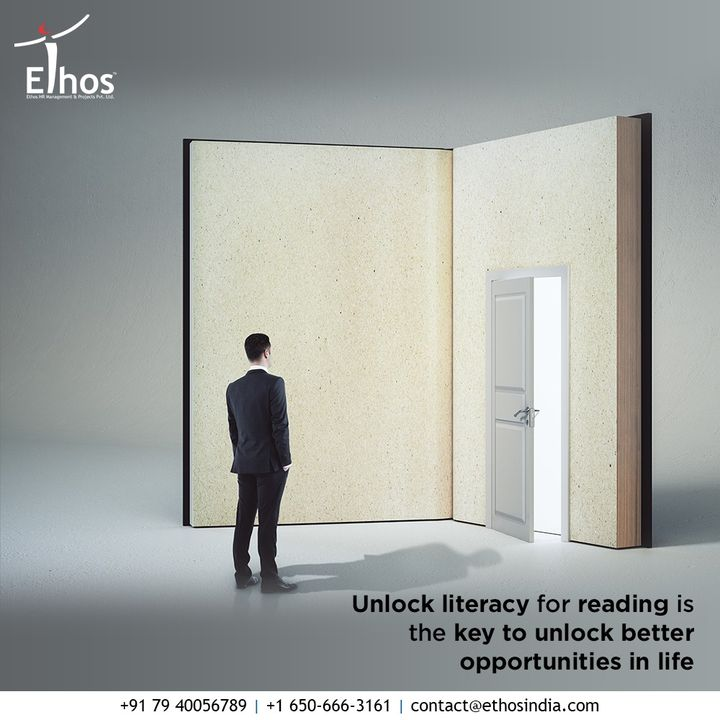 Life should be a series of opportunities and you should master the art of living! Unlock literacy for reading is the key to unlock better opportunities in life.  #EthosHR #Ethos #HR #Recruitment #CareerGuide #India