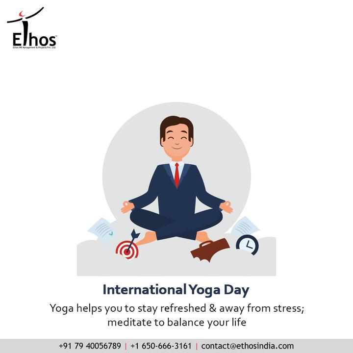 Ethos India,  internationalyogaday, internationalyogaday2021, internationaldayofyoga, yoga, yogaday, yogapractice, worldyogaday, fitness, meditation, yogaworld, healthylifestyle, yogatime, yogaathome, yogaforall, yogainspiration, EthosHR, Ethos, HR, Recruitment, CareerGuide, India