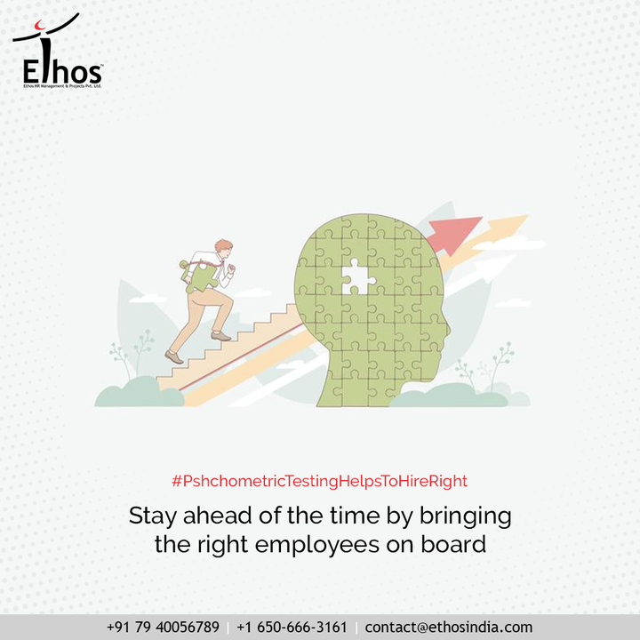 Gone are the days when interviews were believed to be sufficient for employing new employees!  Stay ahead of the time by welcoming the right employees on board with psychometric testing.  #PsychometricTesting  #JobRecruitment #EmployeeHiring #CareerCounselling #OurServices #CareerOpportunity #EthosIndia #Ahmedabad #EthosHR #Ethos #HR #Recruitment #CareerGuide #India