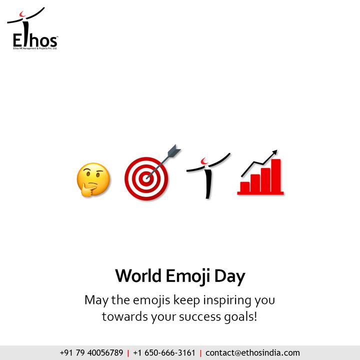 May the emojis keep inspiring you towards your success goal!  #WorldEmojiDay #EmojiDay #WorldEmojiDay2021 #EthosIndia #Ahmedabad #EthosHR #Ethos #HR #Recruitment #CareerGuide #India