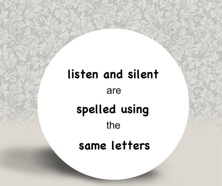 #Silent #Listen #WiseWords