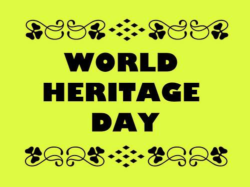Greetings on #WorldHeritageDay !