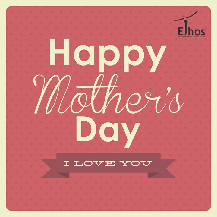 Ethos India,  HappyMothersDay