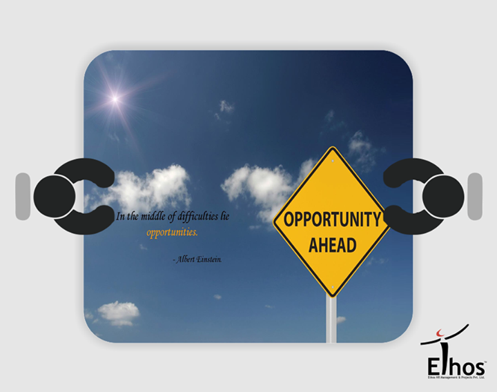 Ethos India,  Opportunity, Zeal, Difficulties